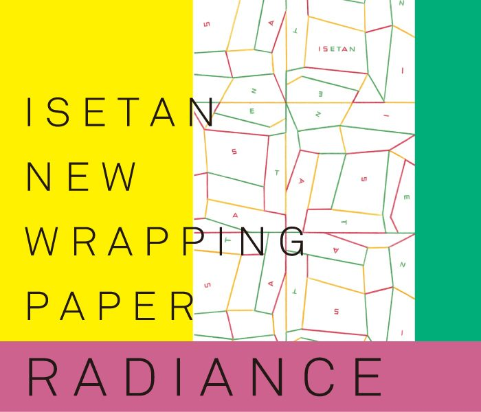 ISETAN NEW WRAPPING PAPER RADIANCE