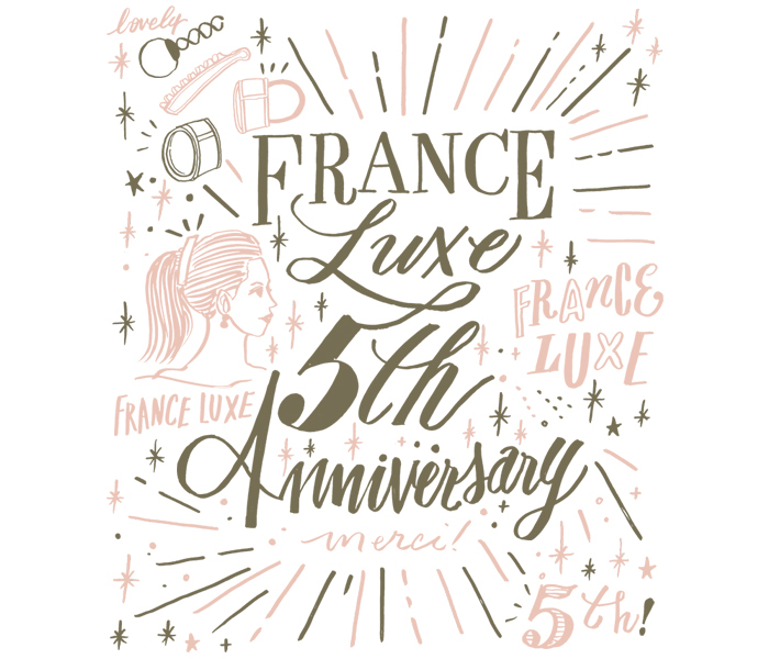 <France Luxe>5th Anniversary