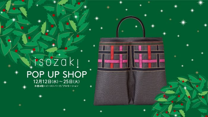 <isozaki> POP UP SHOP