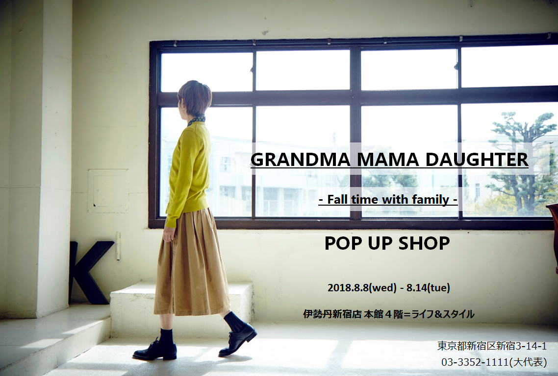 <GRANDMA MAMA DAUGHTER> POP UP SHOP