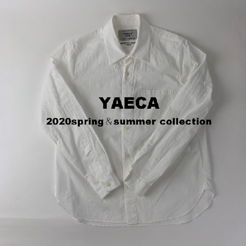 <YAECA/ヤエカ> -new arrival- 2020spring&summer collection